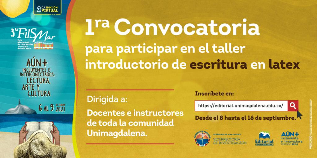 La 'FilSMar' abre la 'Primera convocatoria del Taller Introductorio de Escritura en LaTeX' - Noticias de Colombia